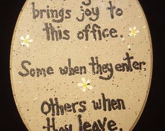 everyone brings joy to this office