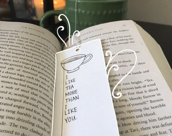 I Like Tea- Handmade Bookmark