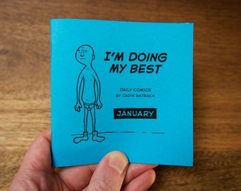 "January –""I'm Doing My Best"" Daily Comics"
