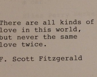 F. Scott Fitzgerald - Hand Typed Typewriter Quote - There are all kinds of love