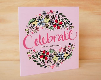 Happy Birthday card - Hand Lettered Card | Floral Greeting Card | Floral Stationery