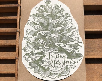 Pining for you pinecone card