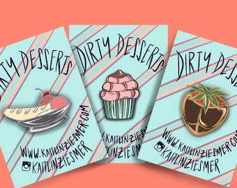 Dirty Desserts Enamel Pins!