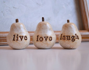 for christina ..... Handmade polymer clay pears ... 3 Word Pears... Live Love Laugh