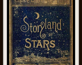 "Vintage Book Cover Print ""Storyland of Stars"" published circa 1900 - Giclee Art Print - Book Cover Art - Literary Poster"