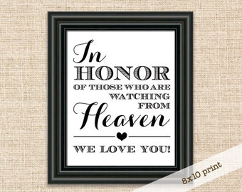 In Honor of Those Who Are Watching From Heaven Sign - Printable 8x10 Wedding Reception Sign - Memorial Sign for Wedding