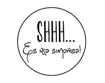 24 SHHH Es una sorpresa - Kraft or White round labels/seals - Spanish - surprise party stickers 1""