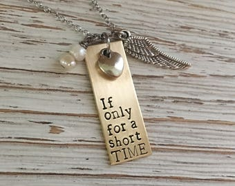 Infant Loss Necklace, Memorial Jewelry, Pregnancy Loss, Miscarriage, Remembrance Necklace, If Only for a short time, Sympathy Gift, Loss