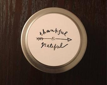 Thankful & Grateful - 4 oz., 100% soy wax tin candle