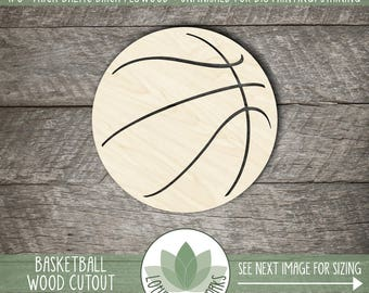 Basketball Wood Shape, Basketball Wooden Laser Cut Out, Unfinished For DIY Projects, Many Sizes, Wood Basketball, Basketball Team Gift