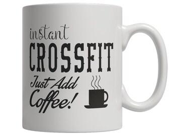 Instant Crossfit Just Add Coffee! Female Mug