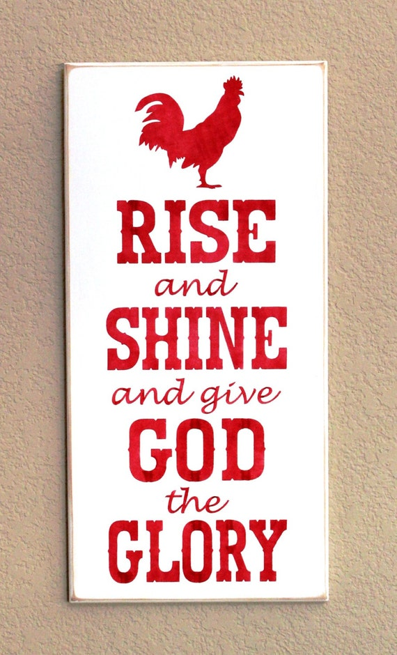Rise and Shine and give God the Glory - Wooden Sign - Painted - Rooster - Red - 12 x 24 - Hand Painted - Chicken
