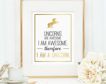 Unicorn art, Unicorn gift, Gift for her, Unicorn lover, Unicorns are awesome, Printable wall art decor, Faux gold foil design (digital JPG)