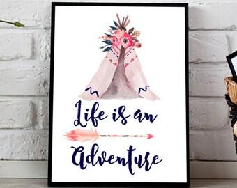 Tribal Nursery Watercolor print, Life is an Adventure Print INSTANT DOWNLOAD Printable, Teepee, Arrows, Room Decor, Rustic Boho, Watercolor