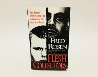 Vintage True Crime Book Flesh Collectors by Fred Rosen Paperback