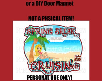 Printable Spring Break Cruise Shirt Transfer Digital Image- DIY Cruise Shirts Cruise Door Magnet Matching Shirts DIY Door Magnet