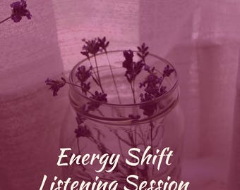 Energy Shift Listening Session, 60-Minute Virtual Listening with No Interruptions, Rediscover Joy in Your Life, Personal Development Gift