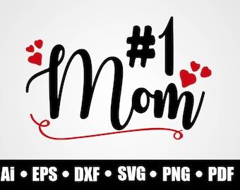 Download No 1 mom svg | Etsy
