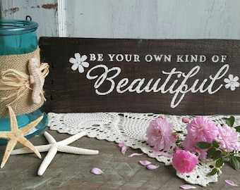 "Wood sign ""Be your own beautful"""