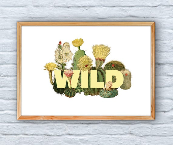 Cactus Wall Art, Home decor, Typography art, Wild Giclee Print Art and collectibles, Cactus home design, Wall art, Wall decor,  BFL218WA3
