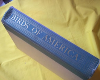 Birds of America, Editor-in-Chief T. Gilbert Pearson with 106 Plates in Full Color by Louis Agassiz Fuertes
