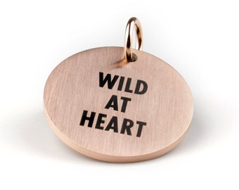 "Statement dangler ""Wild at heart"""