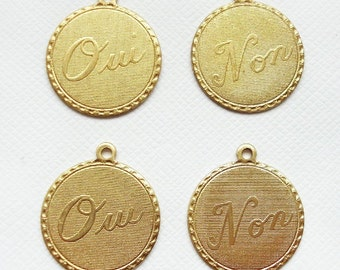 4 Raw Brass Oui Yes Non No Charms