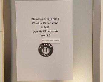 Anti Vandalism Notice Frame 8.5X 11 Stainless Steel