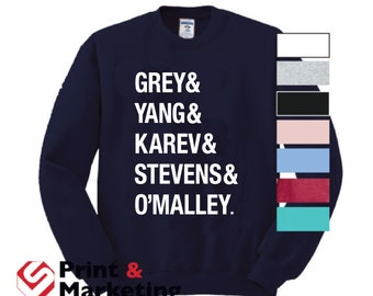 Grey& Yang Karev Stevens O'Malley Thursdays We Watch Grey's crew crewneck Style a Beautiful Day To Save Lives anatomy you're my person