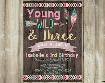 Girls 3rd Birthday Invitation, Young Wild and Three Birthday Invite, Boho Themed Birthday, Digital File