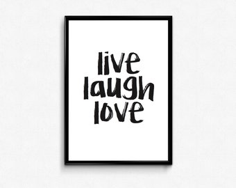"""Printable decor """"live laugh love"""" in A4 sizes in high resolution PDF and JPG files."""