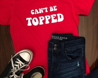 Can't Be Topped WKU Western Kentucky Inspired Tee