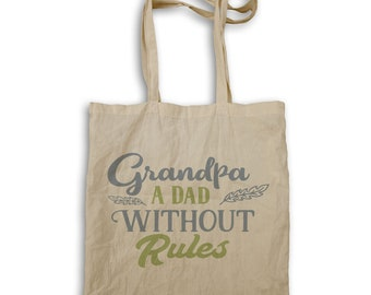 Grandpa A Dad Without rules Tote bag w111r