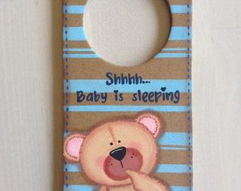 Beautiful Hand painted door hanger. Teddy bear Shhhh baby is sleeping