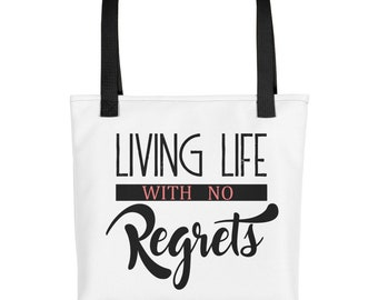 Living life with No Regrets Tote bag