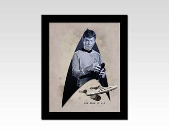 "Star Trek The Original Series Dr Bones McCoy ""God Damn it Jim"" vintage style print"