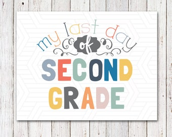Last Day of School Sign, Back to School Sign, Printable, Preschool-12th Grade, Photo Prop, Last Day of School Photo - INSTANT DOWNLOAD