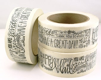 SHOP EXCLUSIVE - Happy Mail masking tape - Floral & Fauna handlettered design - thank you, have a great day, you are loved - 55 yards