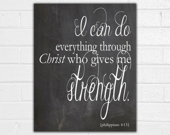 I can do Everything through Christ who gives me strength in various sizes chalkboard art christian motivational inspirational gallery art