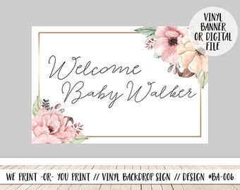Baby Shower Backdrop, Cake Table Backdrop, Floral Baby Shower Backdrop, Girl Babyshower Backdrop, Welcome Baby Backdrop, Babyshower Sign