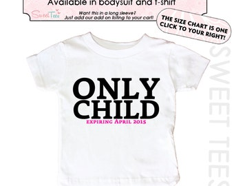 Only Child Expiring Shirt Big Sister Shirt Personalized  Big Brother Shirt Sibling Announcement