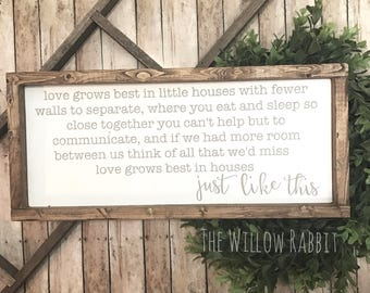 Love Grows Best in Little Houses like This | Farmhouse Decor | Small Houses Love | Little Houses | Love Grows Best Sign