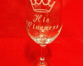 Etched 20 oz Wine Glass - Crown with His Wineness
