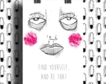 Poster illustration Poster: find yourself and be that. A5 / A4 / A3 budget