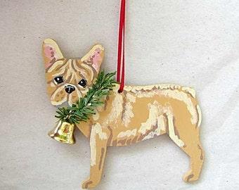 Hand-Painted FRENCH BULLDOG FAWN Wood Christmas Ornament...Artist Original, Christmas Tree Ornament Decoration