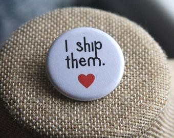 I Ship Them Button