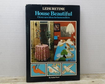 Leisuretime, House Beautiful, 1975, vintage house book, craft book