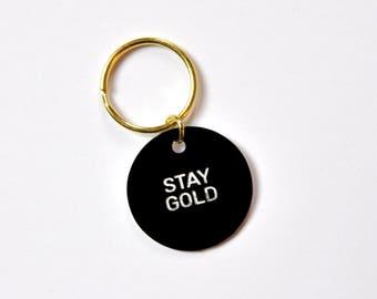 Stay Gold Keytag