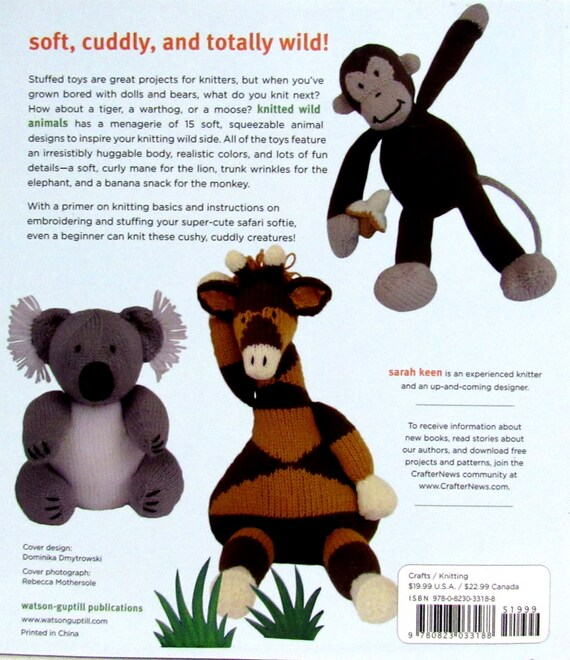 Knitted Wild Animals 15 Adorable Easy To Knit Toys By Sarah Keen