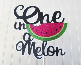 Watermelon Cake Topper - Watermelon Birthday - Watermelon First Birthday - One in a Melon Party - One in a Melon Cake Topper - Summer Party